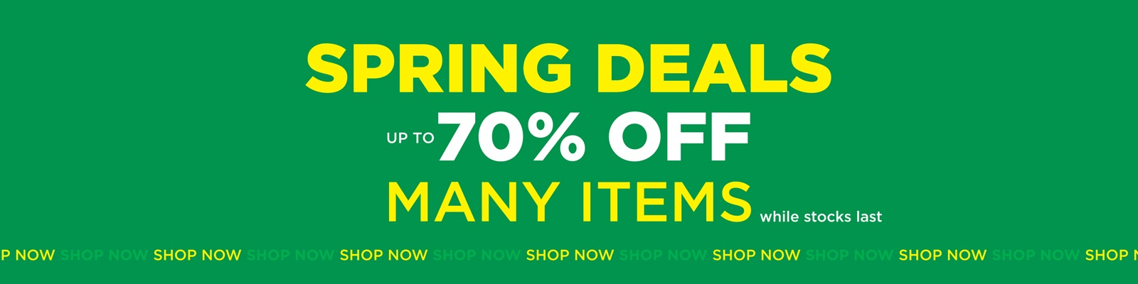 Spring Deals | Up To 70% Off