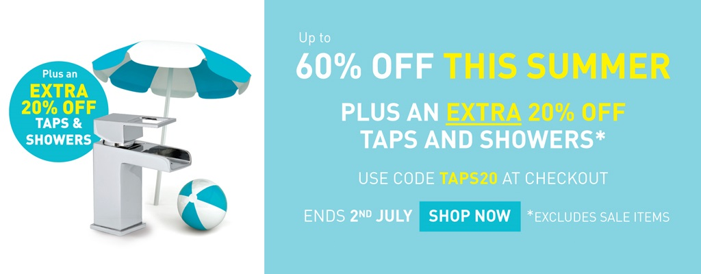 An Extra 20% off Taps and Showers